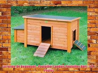 la ferme de beaumont poulailler landais poulailler abri 5 7 poules hd video. Black Bedroom Furniture Sets. Home Design Ideas