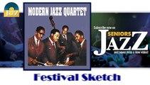 Modern Jazz Quartet - Festival Sketch (HD) Officiel Seniors Jazz