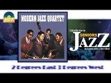 Modern Jazz Quartet - Two Degrees East Three Degrees West (HD) Officiel Seniors Jazz