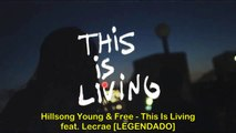 This Is Living - Hillsong Young & Free (Video w/ lyrics for