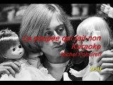 La poupee qui fait non --- Karaoke --- Michel Polnareff