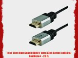 Tech Tent High Speed HDMI? Ultra Slim Series Cable w/ RedMere? - 25 ft.