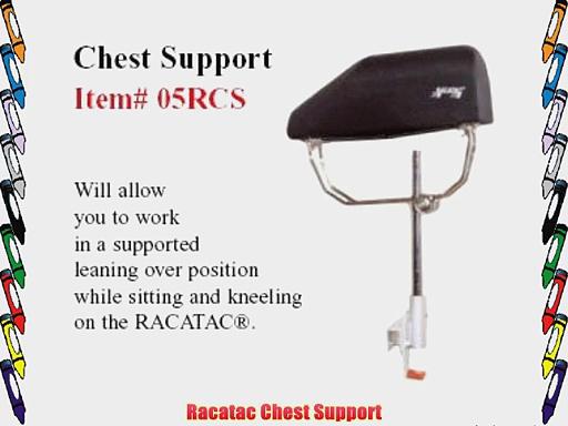 Racatac Chest Support