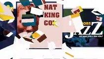 Nat King Cole - Blue Lou (HD) Officiel Seniors Jazz