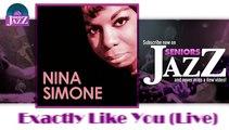 Nina Simone - Exactly Like You (Live) (HD) Officiel Seniors Jazz