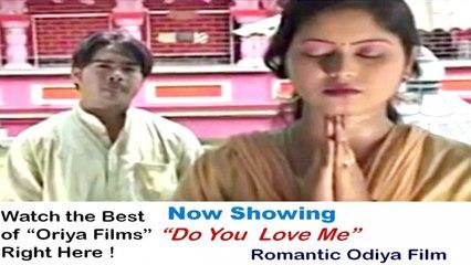 Oriya Full Movies | Do You Love Me |