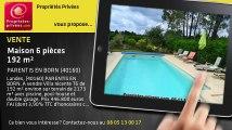 A vendre - maison - PARENTIS EN BORN (40160) - 6 pièces - 192m²