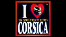 ☀ MUSIQUE CORSE > CHANSONS CORSES ☀ CORSICAN MUSIC > SONGS OF CORSICA ☀ CANZONI / MUSICA DELLA CORSICA ☀ KORSIKA LIEDER / MUSIK
