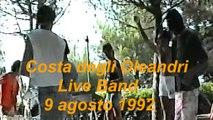 Live band in Costa degli Oleandri (SR) 1992 - Live band in Costa degli Oleandri (1992)