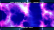 3rd Eye Awakening Astral Projection - Trance Entrainment