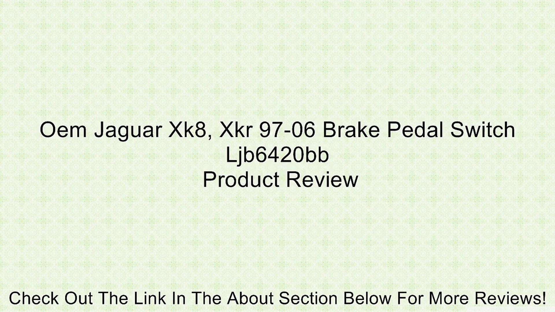 Oem Jaguar Xk8, Xkr 97-06 Brake Pedal Switch Ljb6420bb Review