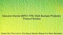 Genuine Honda 08P01-TP6-100A Bumper Protector Review