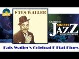 Fats Waller - Fats Waller's Original E Flat Blues (HD) Officiel Seniors Jazz