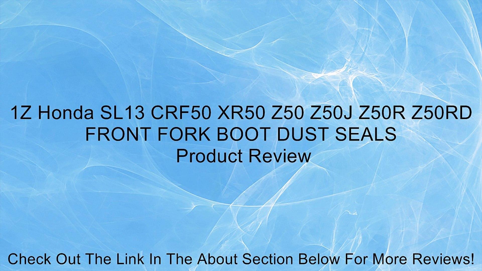 Honda CRF50 XR50 Z50 Z50J Z50R Z50RD FRONT FORK BOOT DUST SEALS V SL13
