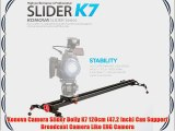 Konova Camera Slider Dolly K7 120cm (47.2 Inch) Can Support Broadcast Camera Like ENG Camera