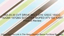 842-20-30 CVT DRIVE BELT GY6 125CC 150CC 152QMI 157QMJ SCOOTER MOPED ATV GO KART Review