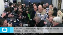 Cartoonists Crowdfund Special Book as Tribute to Charlie Hebdo Victims