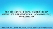 BBR 340-HXR-1011 CHAIN GUIDES HONDA XR80R/100R CRF80F/100F 85-11 (340-HXR-1011) Review