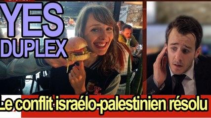 DUPLEX - Le conflit Israelo-Palestinien