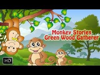 Jataka Tales - Green Wood Gatherer - Monkey Stories - Moral Stories for Children - Animated/Kids