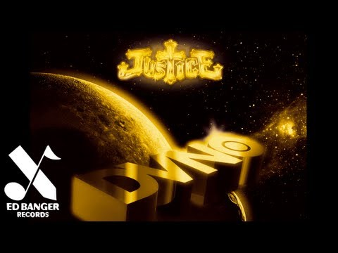 Justice – DVNO (Justice Remix)