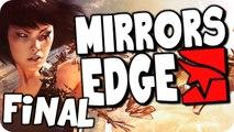 Mirrors Edge | Episode 7 (Final) | LAST MISSION! (Let's Play/Walkthough)