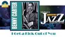 Benny Carter - I Get a Kick Out of You (HD) Officiel Seniors Jazz