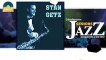 Stan Getz - It Don't Mean a Thing If It Ain't Got That Swing (HD) Officiel Seniors Jazz