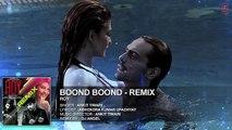 Boond Boond' Remix by DJ ANGEL - Roy - Ankit Tiwari