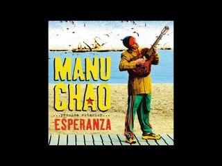 Manu Chao - La Marea