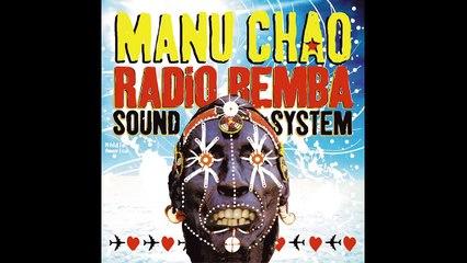 Manu Chao - Radio Bemba 2 (Live)