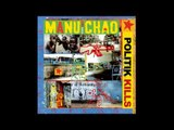 Manu Chao - Politik Kills - Dennis Bovell Remix feat. LKJ (Linton Kwesi Johnson)