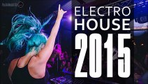 ♫ Club Music 2015 - Best House Music 2015 -- Dance Music 2015 Club Mix - Electro House Music 2015