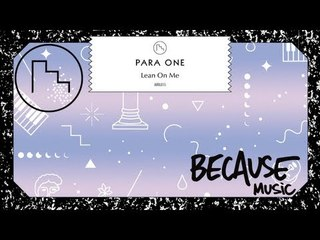 Para One - Lean On Me (Hdrvsion Remix)
