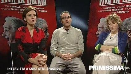 Intervista a Valerio Mastandrea Valeria Bruni Tedeschi e Michela Cescon di Viva la libertà