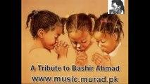 Bashir Ahmad Ahmad Rushdi of Bengal Tum Salamat Raho Muskarao Hanso Milan 1964 Music Ataur Rehman