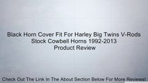 Black Horn Cover Fit For Harley Big Twins V-Rods Stock Cowbell Horns 1992-2013 Review