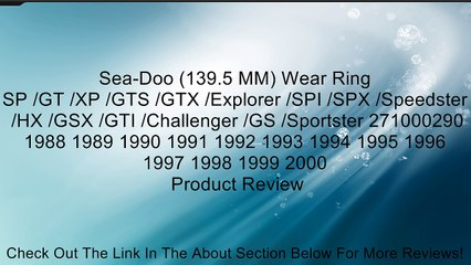 Sea-Doo (139 5 MM) Wear Ring SP /GT /XP /GTS /GTX /Explorer