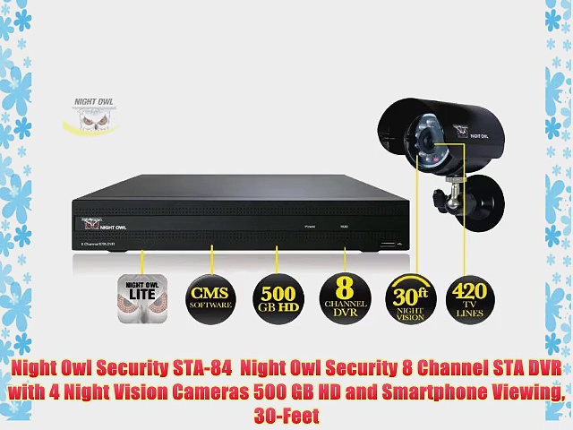 Night Owl Security STA-84  Night Owl Security 8 Channel STA DVR with 4 Night Vision Cameras