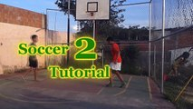 Soccer Tutorial 2 Skills drible  Football Freestyle