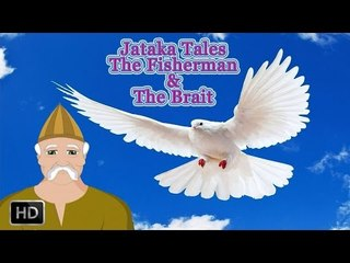 Jataka Tales - The Fisherman & The Brait - Moral Stories for Children - Animated Cartoon/Kids
