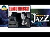 Django Reinhardt - Echoes of Spain (HD) Officiel Seniors Jazz