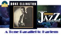Duke Ellington - A Tone Parallel to Harlem (HD) Officiel Seniors Jazz
