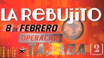 """La Rebujito """"OT: Operación Tajada"""""""