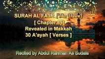 SURAH AL FAJR [Chapter 89] Recited by AbdulRahman As Sudais