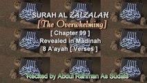 SURAH AL ZALZALA [Chapter 99] Recited by AbdulRahman As Sudais