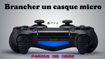Brancher un casque sur PS4