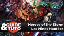 Heroes of the Storm - Tout savoir sur Les Mines Hantées
