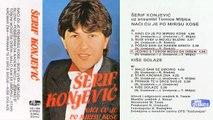 Serif Konjevic - Naci cu je po mirisu kose - (Audio 1984) - CEO ALBUM