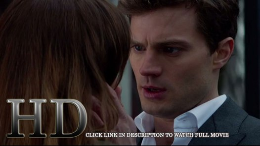 Fifty shades of grey full movie dailymotion